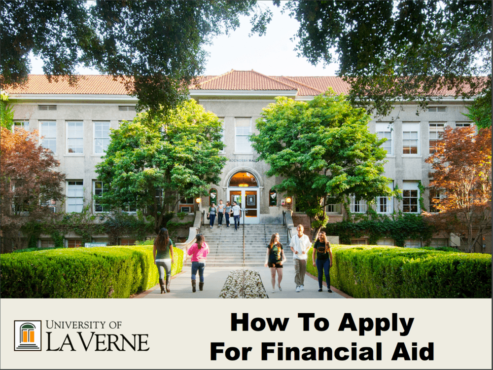 How to Apply for Financial Aid presentation from the University of LaVerne